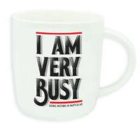 """Buongiorno Mug """"I AM VERY BUSY"""""""
