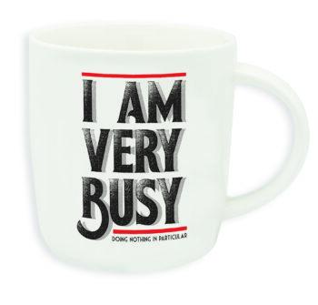 """Buongiorno Tas """"I AM VERY BUSY"""""""