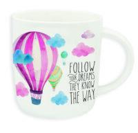 "Buongiorno Mug ""FOLLOW YOUR DREAMS"""