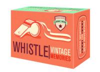"Vintage Memories ""WHISTLE"""